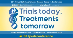29th Annual SoCal Alzheimer's Disease Research Conference: Trials Today, Treatments Tomorrow @ Irvine Marriott Hotel | Irvine | California | United States